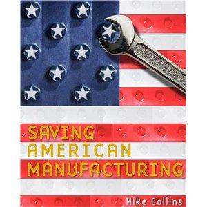 Book: Saving American Manufacturing